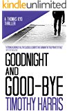 Goodnight and Good-bye (Thomas Kyd Book 1) (English Edition)