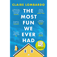 The Most Fun We Ever Had: The perfect, engrossing summer read for 2020 (English Edition)
