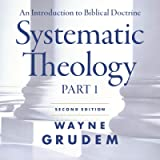 Systematic Theology, Second Edition: Part 1: An Introduction to Biblical Doctrine
