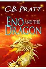 Eno and the Dragon: A Historical Fantasy of Myths and Monsters (Eno the Thracian Book 5)