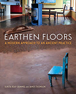 Building with cob a step by step guide sustainable building adam earthen floors a modern approach to an ancient practice fandeluxe Gallery