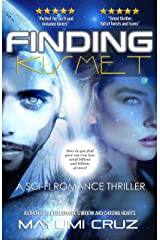 Finding Kismet: A Sci-Fi Romance Thriller Kindle Edition