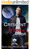 Crescent Moon's Curve (Slate Mountain Wolf Pack Book 3)