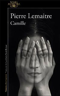 Camille (Un caso del comandante Camille Verhoeven 4) (Spanish Edition)
