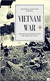 VIETNAM WAR: The Second Indochina War (The Epoch: As it was Book 1)