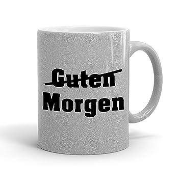 Amazonde True Statements Lustige Tasse Guten Morgen Böse Glitzer