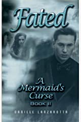 Fated (A Mermaid's Curse  Book 2) Kindle Edition