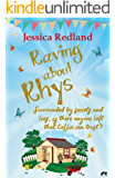 Raving About Rhys: A cosy prequel to the Welcome to Whitsborough Bay series