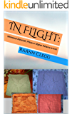 In Flight:: Whimsical Dishcloth, Pillow or Afghan Patterns to Knit (Knitting Simple Series Book 3)