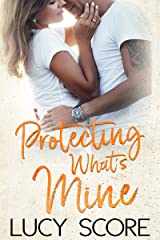 Protecting What's Mine: A Small Town Love Story Kindle Edition