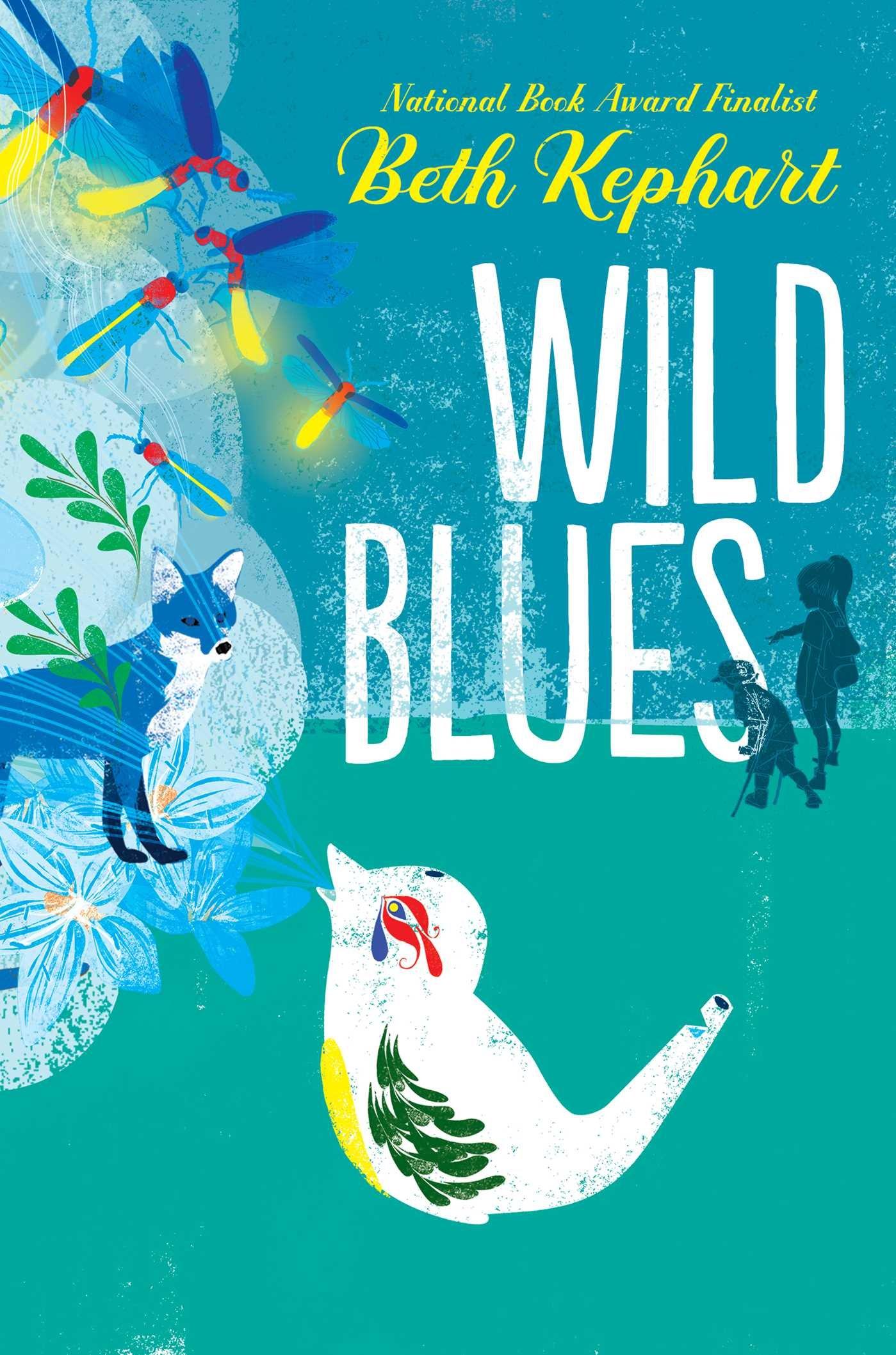Wild Blues (9781481491532): Kephart, Beth, Sulit, William: Books -  Amazon.com
