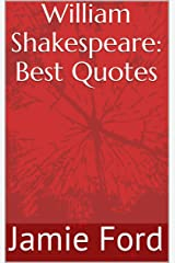 William Shakespeare: Best Quotes (Wisdom Series Book 3) Kindle Edition