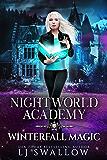 Nightworld Academy: Winterfall Magic (Term Seven)