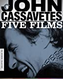 John Cassavetes: Five Films (Shadows / Faces / A Woman Under the Influence / The Killing of a Chinese Bookie / Opening…
