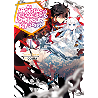 An Archdemon's Dilemma: How to Love Your Elf Bride: Volume 1 (English Edition)
