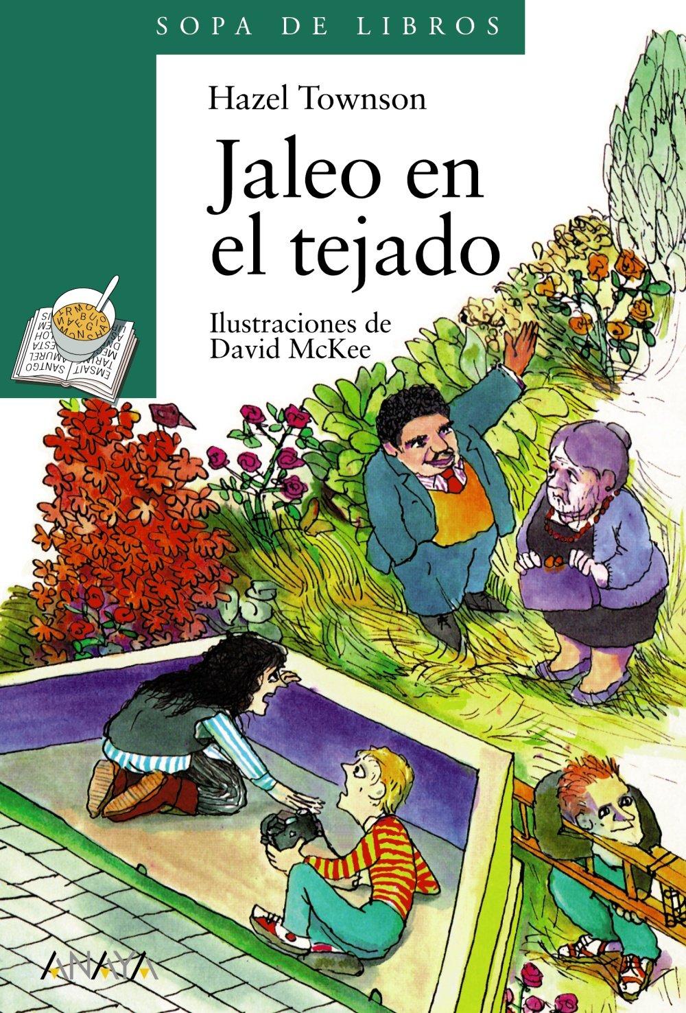 Jaleo en el tejado LITERATURA INFANTIL 6-11 años - Sopa de Libros ...