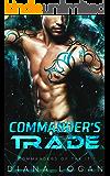 Commander's Trade: A SciFi Alien Romance (Commanders of the Iti Book 2)