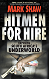 Hitmen for Hire: Exposing South Africa's Underworld