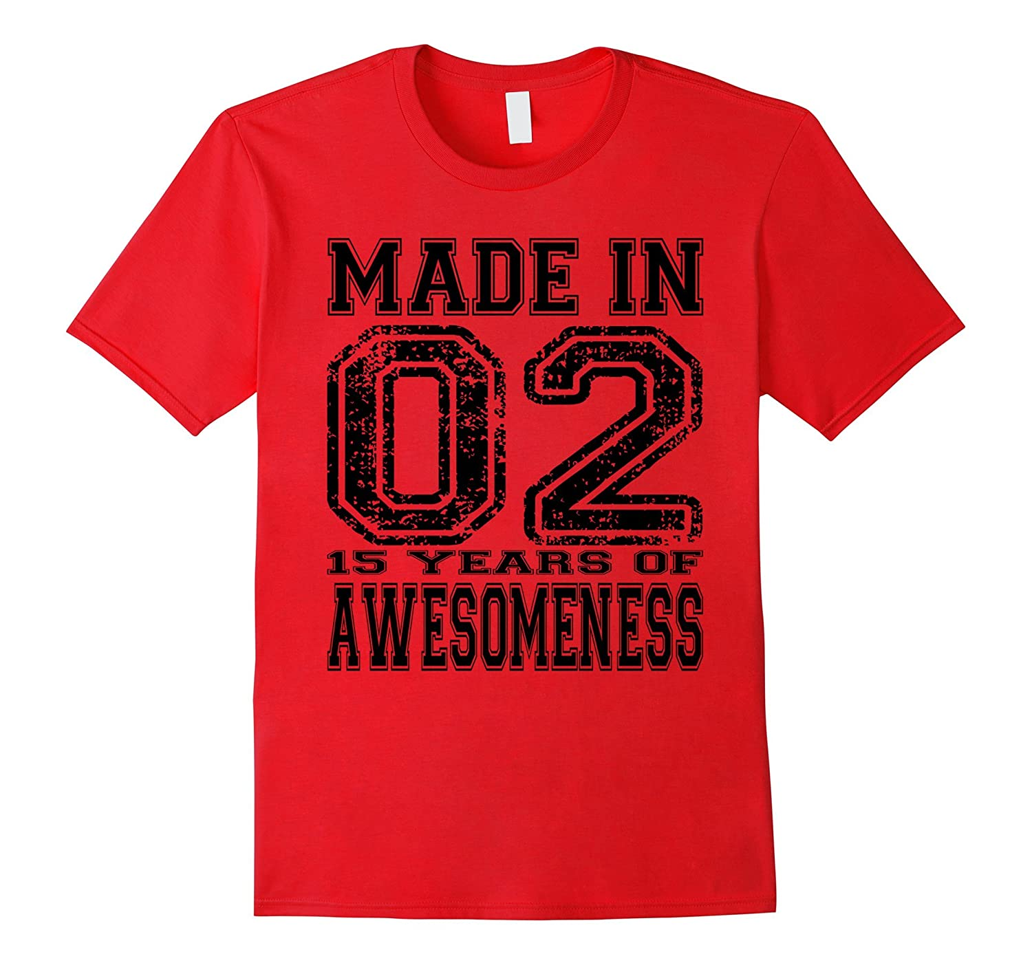 15th Birthday Gift Shirt Made In 02 15 Years of Awesomeness-PL
