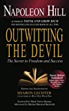 Outwitting the Devil: The Secret to Freedom and