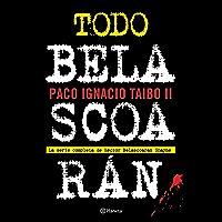 Todo Belascoarán: La serie completa de Héctor Beloascarán Shayne