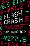 Flash Crash: A Trading Savant, a Global Manhunt and the Most Mysterious Market Crash in History