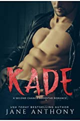 KADE: A Second Chance Rockstar Romance Kindle Edition