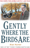 Gently Where The Birds Are (Inspector George Gently Series Book 23)