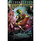 Unidentified Funny Objects 7 (Unidentified Funny Objects Annual Anthology Series of Humorous SF/F)