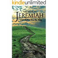 The Book of Jeremiah: I Set Before You the Way