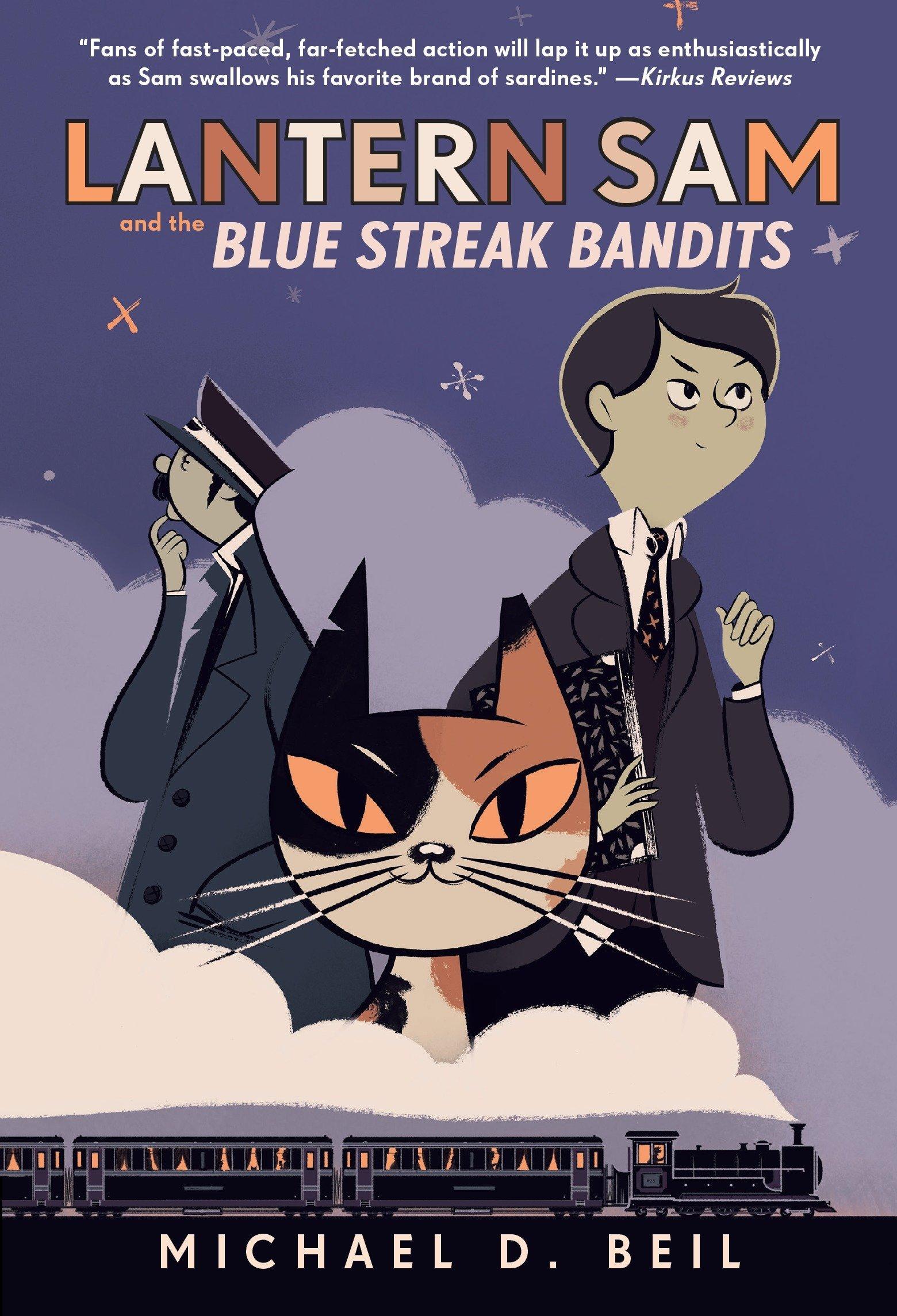 Lantern Sam and the Blue Streak Bandits pdf epub