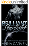 Brilliant Starlight (Dark Planet Warriors Book 8)