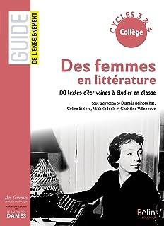 Des femmes en littérature : 100 textes décrivaines à étudier en classe cycles 3