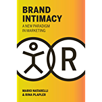 Brand Intimacy: A New Paradigm in Marketing (English Edition)