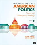 Principles and Practice of American Politics; Classic and ContemporaryReadings 6ed