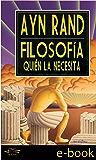 Filosofía: Quién la Necesita (Spanish Edition)