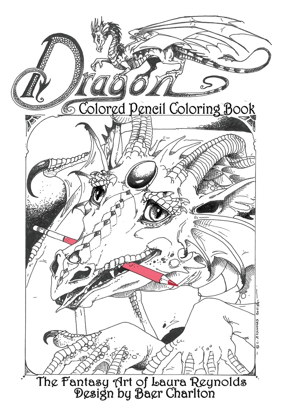 Dragon: Colored Pencil Coloring Book, the Fantasy Art of Laura Reynolds (Dragons) pdf epub