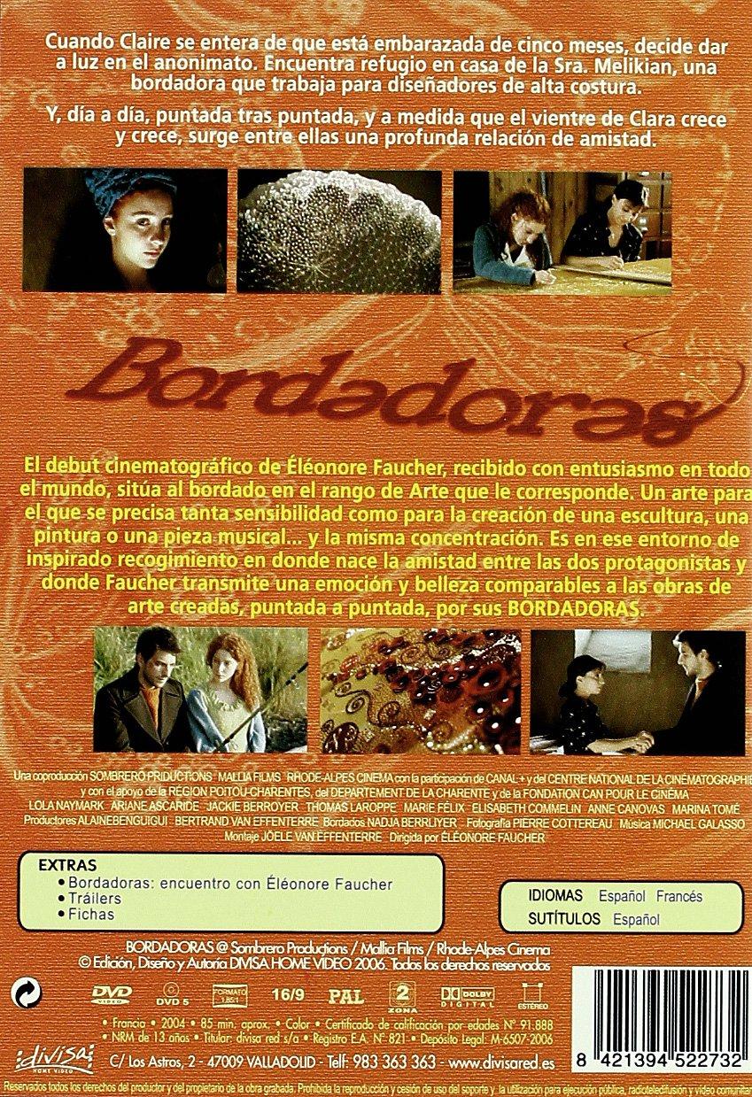 Bordadoras [DVD]: Amazon.es: Lola Naymark, Thomas Laroppe, Jackie Berroyer, Ariane Ascaride, Marie Felix, Annie Canovas, Marina Tome, Elisabeth Commelin, ...