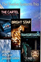 The Twelve Systems Trio: The Cartel, Bright Star, & Transgressions (The Twelve Sysetems Chronicles) Kindle Edition