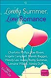 Loving Summer, Love Romance: HarperImpulse Romance FREE SAMPLER