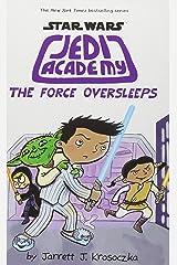 Jedi Academy: The Force Oversleeps Hardcover
