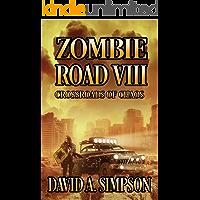 Zombie Road VIII: Crossroads of Chaos