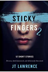 Sticky Fingers 2: Another 12 Twisted Short Stories (Sticky Fingers Collection) Kindle Edition