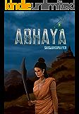 Abhaya: The Legend of Diwali (Narakasura Vadha) Reimagined (Abhaya Collection Book 1)