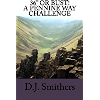 """36"""" or Bust! A Pennine Way challenge"""