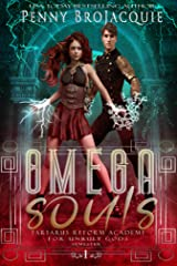 Omega Souls (Tartarus Reform Academy for Unruly Gods Book 1) Kindle Edition