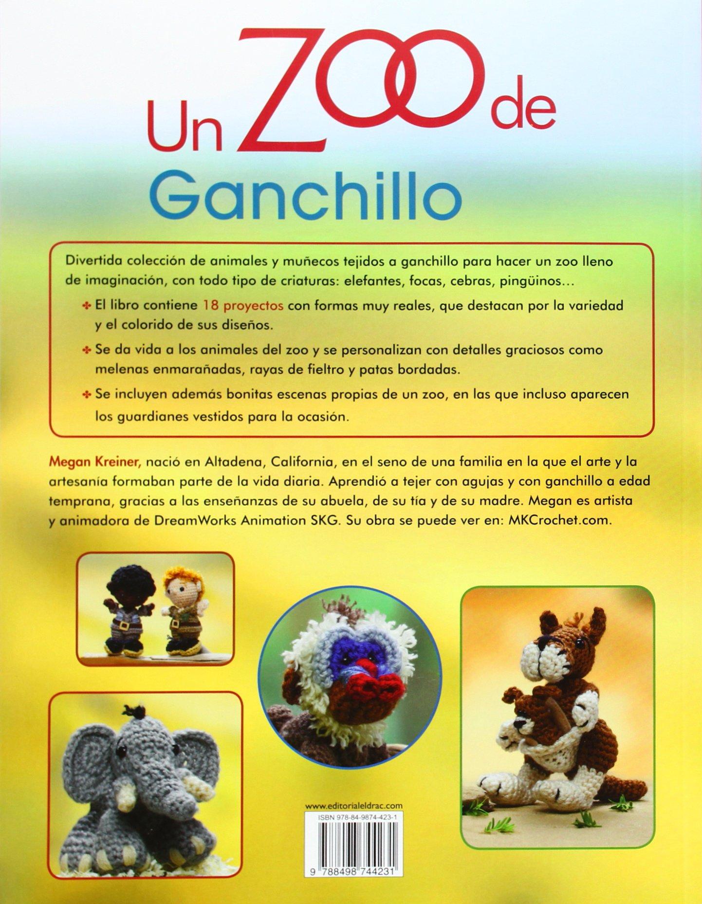 Un zoo de ganchillo : 18 divertidos animales y muñecos: Megan ...