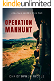 Operation Manhunt (Jonathan Anders Book 2)