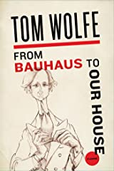 From Bauhaus to Our House Kindle Edition