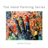 The Hand Painting Series (English Edition)